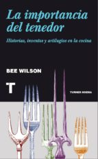 LA IMPORTANCIA DEL TENEDOR (EBOOK)