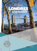 Londres responsable
