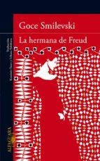 La Hermana De Freud (LITERATURAS)