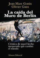 La caída del Muro de Berlín (Libros Singulares (Ls))