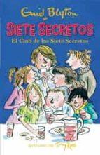 El club de los Siete Secretos (Narrativa Juvenil)