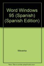 WORD WINDOWS 95 PARA DUMMIES REFERENCIA RAPIDA
