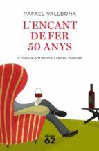 L ENCANT DE FER 50 ANYS