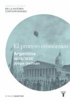 El proceso económico. Argentina (1808-1830)