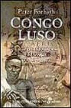 Congo luso - la conquista portuguesa del Congo (1482-1502)