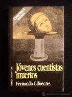Jóvenes cuentistas muertos (Clio. Crónicas de la Historia)