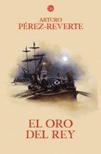 EL ORO DEL REY (FORMATO GRANDE)