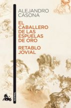 EL CABALLERO DE LAS ESPUELAS DE ORO / RETABLO JOVIAL (EBOOK)