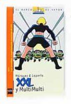 XXL y Multimulti (Barco de Vapor Naranja)