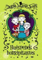 Huéspedes Horripilantes (Libros Para Jóvenes - Libros De Consumo)