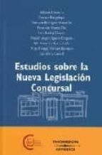 ESTUDIOS SOBRE LA NUEVA LEGISLACION CONCURSAL