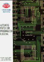 AUTOMATAS FINITOS CON PROGRAMACION FUNCIONAL