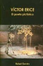 VICTOR ERICE: EL POETA PICTORICO