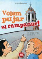 Volem Pujar Al Campanar! (La Baldufa)