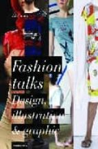 Lenguaje Grafico De La Moda, El: Cutting-edge Graphics and Prints for Fashion Design