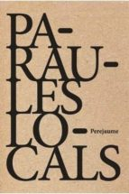 PARAULES LOCALS (Quarteres)