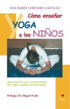 COMO ENSEÑAR YOGA A LOS NIÑOS (EBOOK)