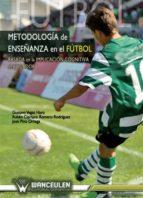 METODOLOGÍA DE LA ENSEÑANZA DEL FÚTBOL (EBOOK)