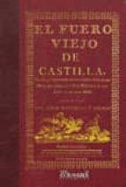 EL FUERO VIEJO DE CASTILLA (EDICION FACSIMIL)