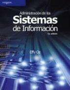 ADMINISTRACION DE LOS SISTEMAS DE INFORMACION (5ª ED.)