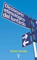 DICCIONARIO ETIMOLÓGICO DEL LUNFARDO (EBOOK)