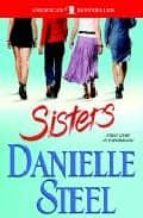 Sisters: One tumultuous year. One Manhattan brownstone. And four very Different young women...