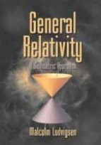 General Relativity Paperback: A Geometric Approach