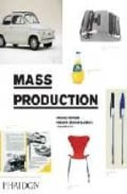 MASS PRODCTION V2: PRODUCTS FROM PHAIDON DESIGN CLASSICS