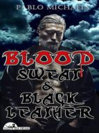 Blood, Sweat and Black Leather (Yellow Silk Dreams) (English Edition)