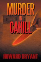 Murder in Cahill (English Edition)