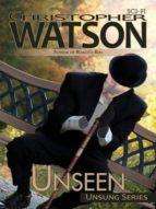 Unseen (Unsung Book 1) (English Edition)