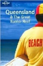 Queensland and the Great Barrier Reef. Ediz. inglese (City guide)
