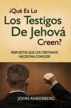 ¿QUÉ ES LO QUE LOS TESTIGOS DE JEHOVÁ CREEN? (EBOOK)
