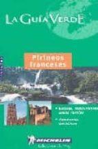 PIRINEOS FRANCESES (LA GUIA VERDE) (4368)