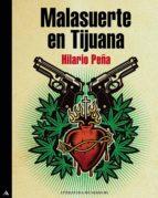 MALASUERTE EN TIJUANA (TRILOGÍA MALASUERTE) (EBOOK)