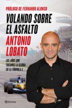 VOLANDO SOBRE EL ASFALTO (EBOOK)