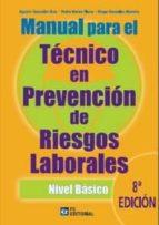 MANUAL PARA EL TÉCNICO EN PREVENCIÓN DE RIESGOS LABORALES. NIVEL BÁSICO (EBOOK)