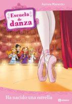 Escuela de danza 2. Ha nacido una estrella