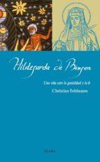 Hildegarda De Bingen. Una Vida Entre La Genialidad Y La Fe (Maestros espirituales)