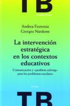 LA INTERVENCIÓN ESTRATÉGICA EN LOS CONTEXTOS EDUCATIVOS (EBOOK)