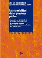 La sostenibilidad de las pensiones públicas (Derecho - Práctica Jurídica)