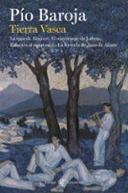 Tierra Vasca: La casa de Aizgorri / El mayorazgo de Labraz / Zalacaín el aventurero / La leyenda de Jaun de Alzate (CLASICOS CASTELLANOS)