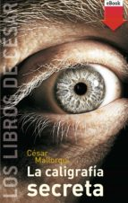 La caligrafía secreta (eBook-ePub) (Los libros de...)