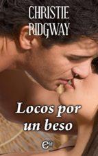 Locos por un beso (Sensaciones)