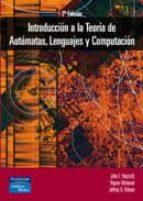 INTRODUCCION A LA TEORIA DE AUTOMATAS, LENGUAJES Y COMPUTACION (2 ª ED.)