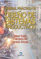 MANUALPRÁCTICO DE DISEÑO DE SISTEMAS PRODUCTIVOS (EBOOK)