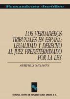 LOS VERDADEROS TRIBUNALES EN ESPAÑA