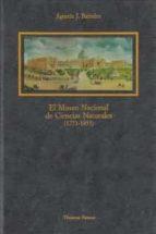 EL MUSEO NACIONAL DE CIENCIAS NATURALES (1711-1935)