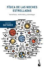 Física De Las Noches Estrelladas (Booket Ciencia)