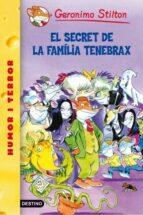18- El secret de la família Tenebrax (GERONIMO STILTON. ELS GROCS)